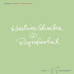 Kreatives Schreiben + Biografiearbeit von Hof,  Kerstin
