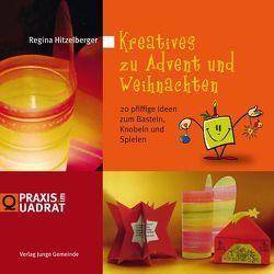 Kreatives zu Advent und Weihnachten von Gutekunst,  Uli, Hitzelberger,  Regina