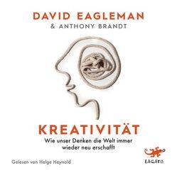 Kreativität von Brandt,  Anthony, Eagleman,  David, Heynold,  Helge