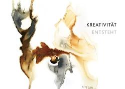 Kreativität entsteht von Martin,  Michaela M.