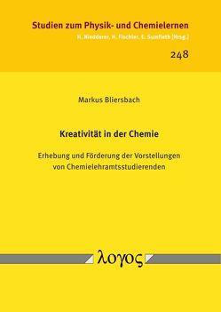 Kreativität in der Chemie von Bliersbach,  Markus