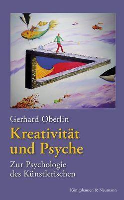 Kreativität und Psyche von Oberlin,  Gerhard