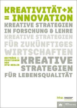 Kreativität + X = Innovation von Knaut,  Matthias