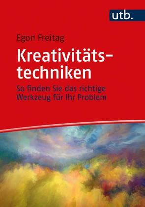 Kreativitätstechniken von Freitag,  Egon
