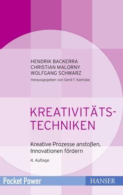 Kreativitätstechniken von Backerra,  Hendrik, Malorny,  Christian, Schwarz,  Wolfgang