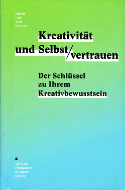 Kreativität & Selbstvertrauen von Kelley,  David, Kelley,  Tom