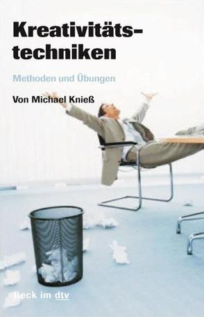 Kreativitätstechniken von Kniess,  Michael