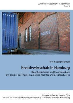 Kreativwirtschaft in Hamburg von Höpner-Nottorf,  Ines, Pries,  Martin