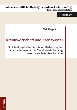 Kreativwirtschaft und Szeneviertel von Hagen,  Dirk