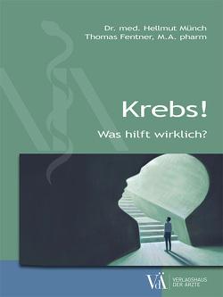 Krebs! von Fentner,  Thomas, Münch,  Hellmut