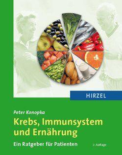 Krebs, Immunsystem und Ernährung von Konopka,  Peter