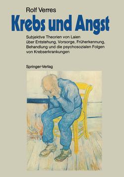 Krebs und Angst von Daniel,  R., Faller,  H, Michel,  U., Schilling,  S., Uexküll,  Thure v., Verres,  Rolf, Völcker,  A.