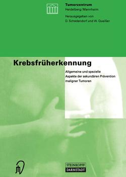 Krebsfrüherkennung von Queißer,  W., Schadendorf,  D.