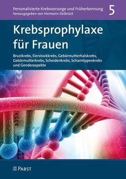 Krebsprophylaxe für Frauen von Delbrück,  Hermann