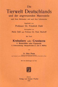 Krebstiere oder Crustacea. Teil I: Ruderfüsser oder Copepoda / Krebstiere oder Crustacea. Teil I: Ruderfüsser oder Copepoda von Pesta,  Otto
