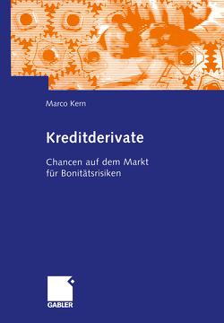 Kreditderivate von Kern,  Marco