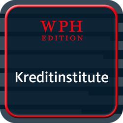 Kreditinstitute, Finanzdienstleister und Investmentvermögen online von IDW Verlag