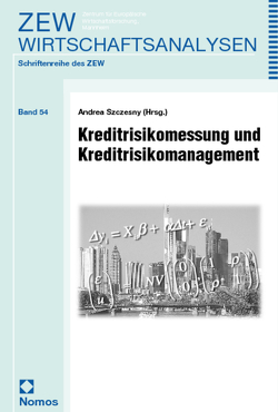 Kreditrisikomessung und Kreditrisikomanagement von Szczesny,  Andrea