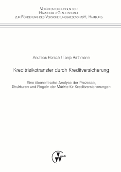 Kreditrisikotransfer durch Kreditversicherung von Horsch,  Andreas, Rathmann,  Tanja