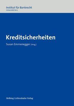 Kreditsicherheiten von Emmenegger,  Susan, Graham-Siegenthaler,  Barbara, Kieninger,  Eva-Maria, Reetz,  Peter, Schmid-Tschirren,  Christina, von Büren,  Roland, Wüthrich,  Karl