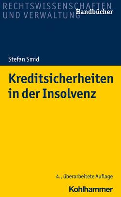 Kreditsicherheiten in der Insolvenz von Smid,  Stefan