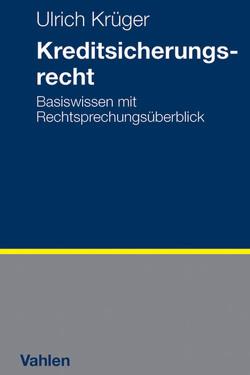 Kreditsicherungsrecht von Krüger,  Ulrich