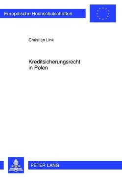 Kreditsicherungsrecht in Polen von Link,  Christian
