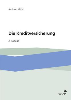 Kreditversicherung von Göhl,  Andreas