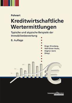 Kreditwirtschaftliche Wertermittlungen von Ehrenberg,  Birger, Haase,  Wolf-Dieter, Joeris,  Dagmar, Pohnert,  Fritz