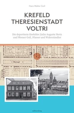 Krefeld-Theresienstadt-Voltri von Goll,  Hans Walter