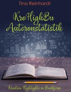 KreHighBu Autorenstatistik von Reinhardt,  Tina
