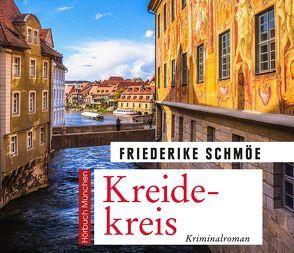Kreidekreis von Gander,  Sabrina, Schmöe,  Friederike