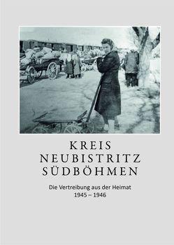 Kreis Neubistritz Südböhmen von Gessmann,  Marianne, Longin,  Franz
