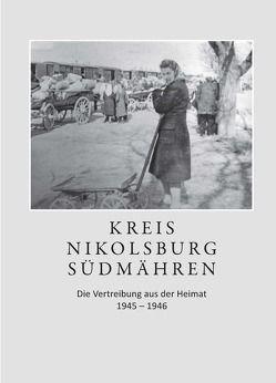 Kreis Nikolsburg Südmähren von Gessmann,  Marianne, Longin,  Franz