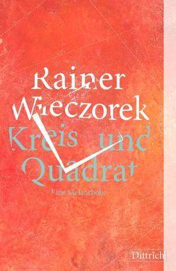 Kreis und Quadrat von Wieczorek,  Rainer