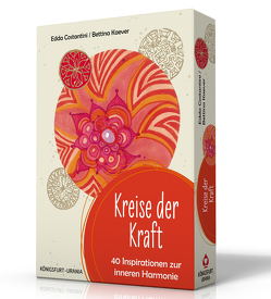 Kreise der Kraft. 40 Inspirationen zur inneren Harmonie von Costantini,  Edda, Kaever,  Bettina