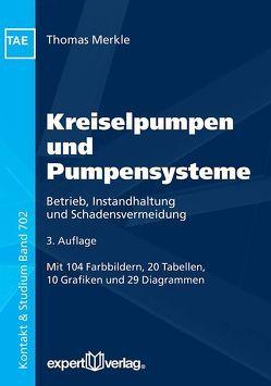 Kreiselpumpen und Pumpensysteme von Merkle,  Thomas