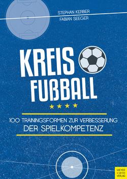 Kreisfußball von Kerber,  Stephan, Seeger,  Fabian