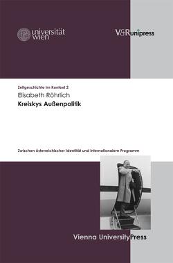 Kreiskys Außenpolitik von Röhrlich,  Elisabeth