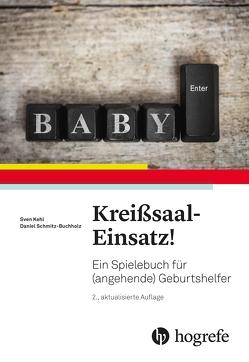 Kreißsaal–Einsatz! von Kehl,  Sven, Schmitz-Buchholz,  Daniel