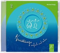 Kreistänze 2 – CD von Hepp,  Michael