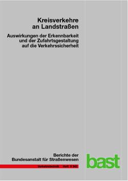 Kreisverkehre an Landstraßen von Lippold,  Christian, Schemmel,  Alexander, Schmotz,  Martin, Schroeter,  Bettina, Schulze,  Christoph