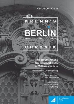 Krenns Berlin-Chronik 1900–1918 von Krenn,  Karl Jürgen
