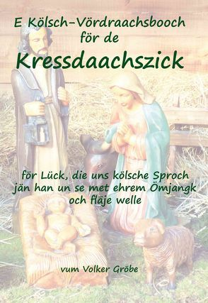 Kressdaachszick von Gröbe,  Volker