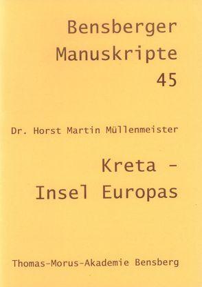 Kreta – Insel Europas von Isenberg,  Wolfgang, Lennartz,  Stephan, Müllenmeister,  Horst M, Thomé,  Martin, Tillmanns,  Gabriele
