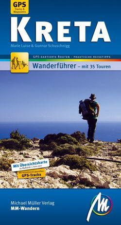Kreta MM-Wandern von Schuschnigg,  Gunnar, Schuschnigg,  Luisa