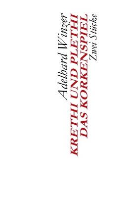 Krethi und Plethi – Das Korkenspiel von Winzer,  Adelhard