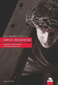 Kreuz-Begegnung von Thelen-Eiselen,  Andreas