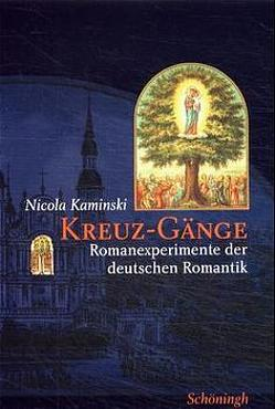 Kreuz-Gänge von Kaminski,  Nicola