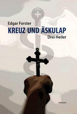Kreuz und Äskulap von Forster,  Edgar
